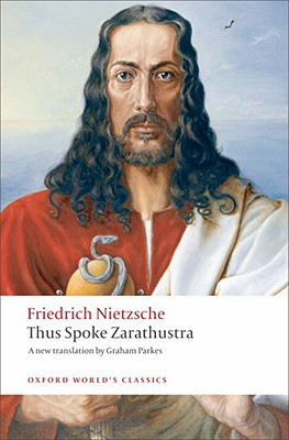 Thus Spoke Zarathustra By Nietzsche, Friedrich Wilhelm/ Parkes, Graham (TRN)
