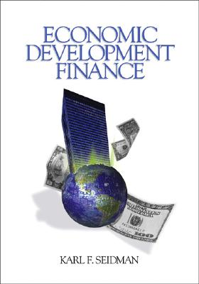 Economic Development Finance By Seidman, Karl F.